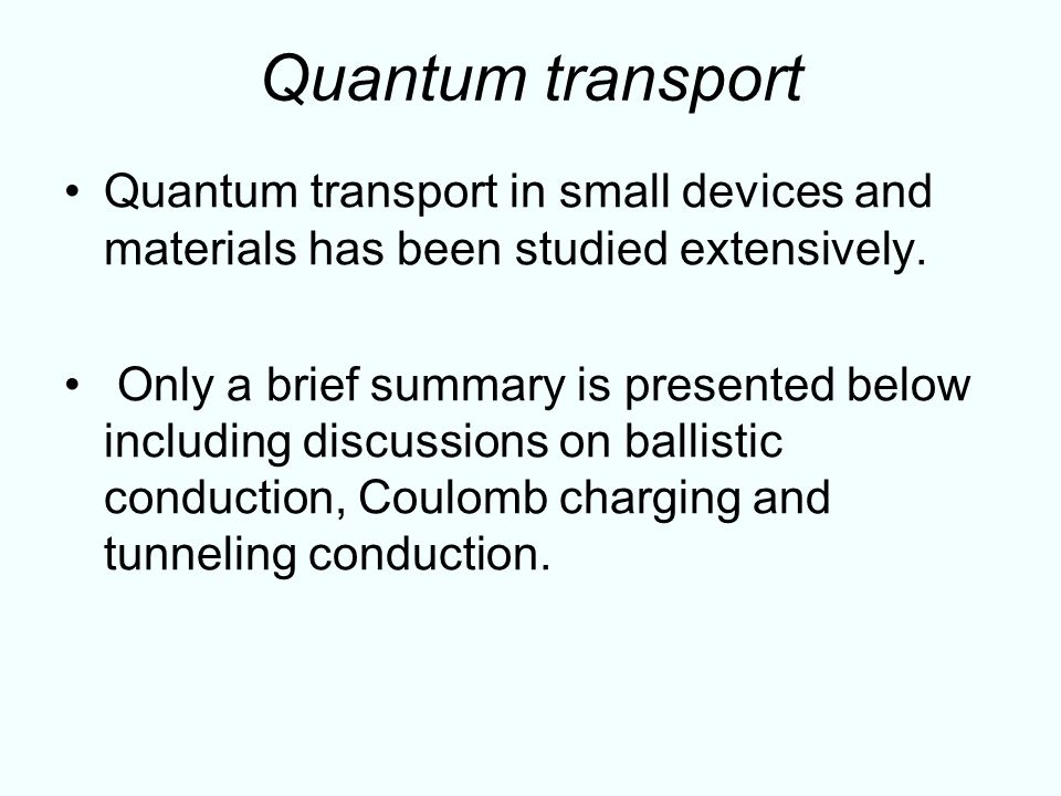 electrical properties quantum transport in nanowire device Paramount importance in the development of novel nanowire-based devices in light of this, terahertz (thz) conductivity spectroscopy has emerged as an ideal non-contact technique for  ventional electrical transport measurements, although appro-  extract device-relevant electrical properties from the data (section 5) studies of gaas, inas.