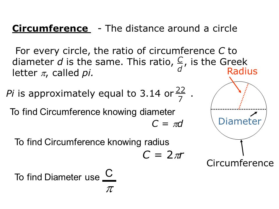 Circumference of a circle ppt video online download c 2r c circumference the distance around a circle ccuart Images