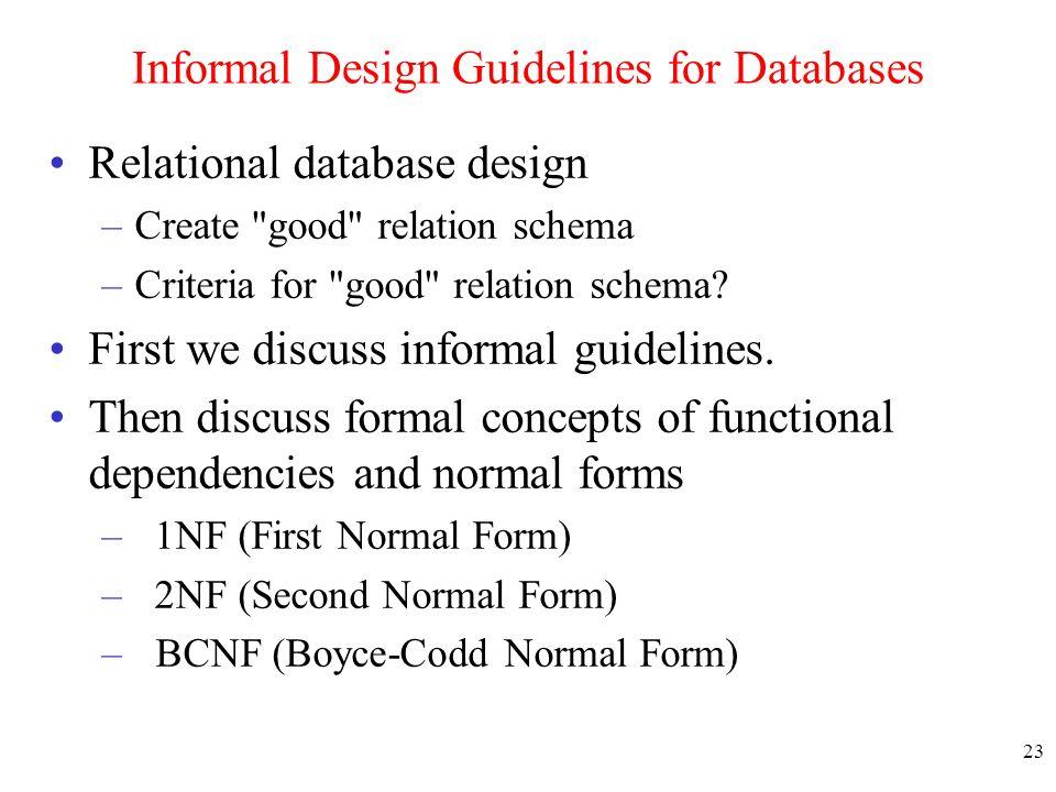 informal design guidelines for databases - Database Design Guidelines