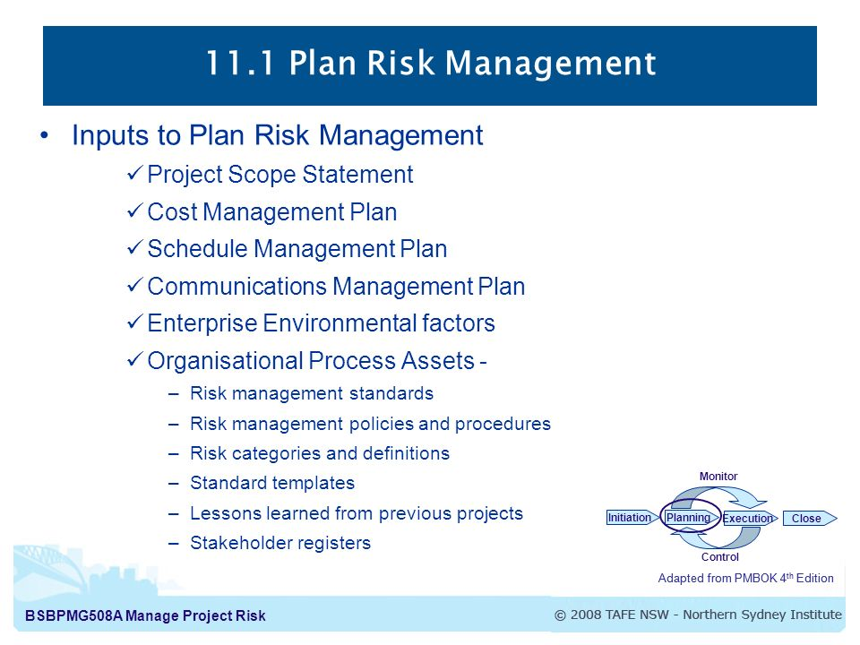 11.1 Plan Risk Management The Process Of Defining How To Conduct