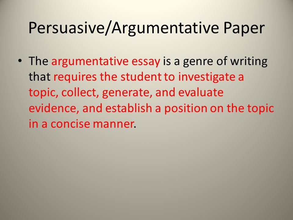 essay on education ppt video online  the argumentative essay is a genre of writing that requires the student to investigate a topic collect generate and evaluate evidence and establish a