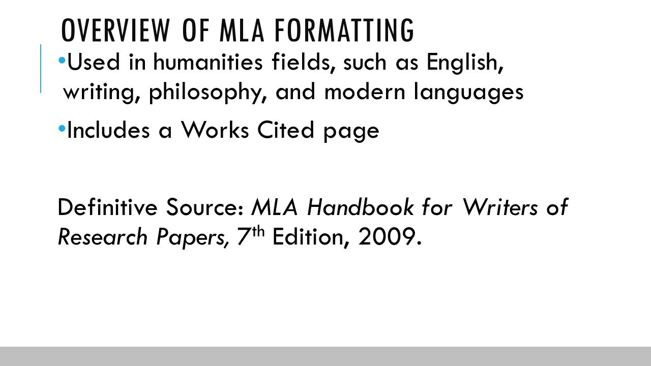 mla format research papers 7th edition The modern language association (mla) style is used throughout the humanities the seventh edition of the mla handbook for writers of research papers was published in 2009 and is meant especially for high school and undergraduate students.