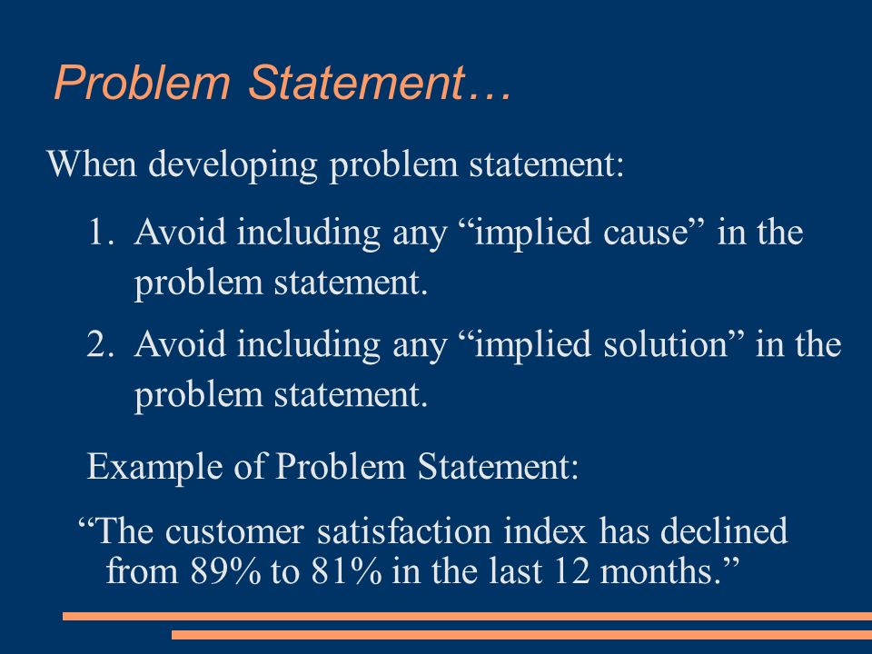 customer satisfaction problem statement You should create a problem statement a problem statement is the conglomeration is low customer satisfaction customer-focused problem statements.