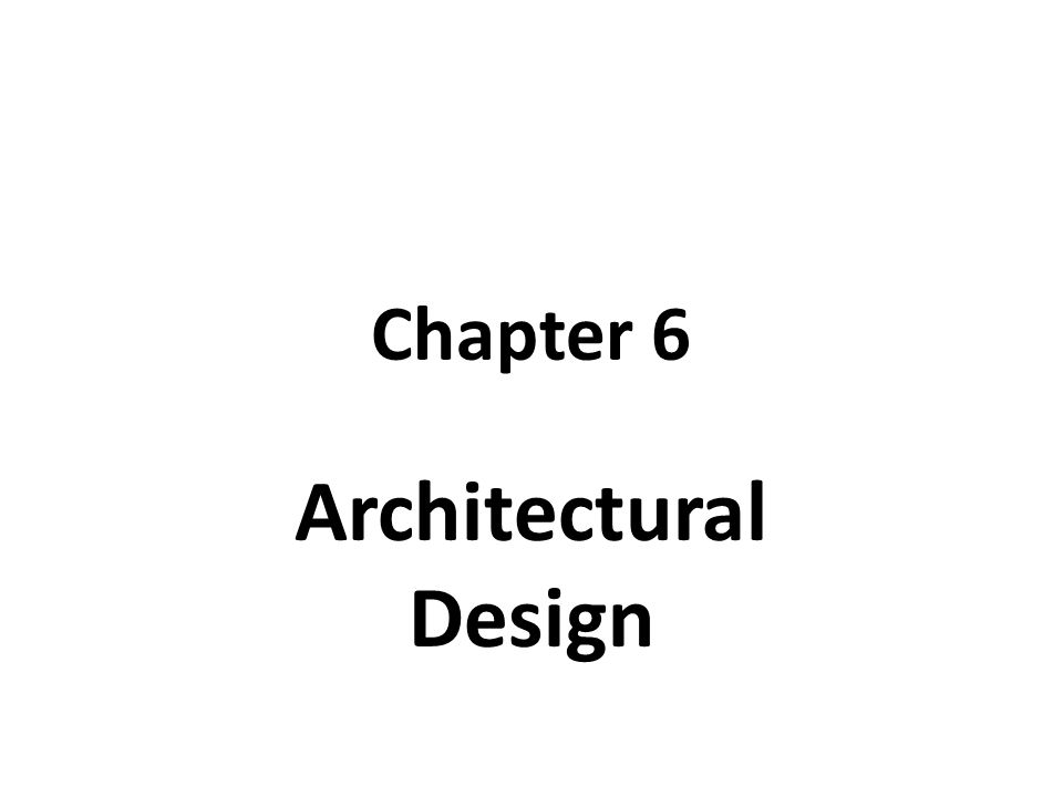 Awesome 1 Chapter 6 Architectural Design