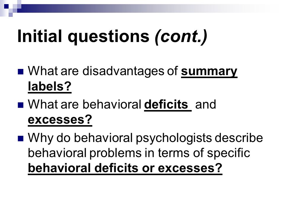 following and problem behavior questionnaire Postoperative maladaptive behavioral changes in children mej anesth 21 (2), 2011 183 183 the records of 124 postoperative children referred for behavior problems and found that some of them did not the post-hospitalization behavioral questionnaire (phbq.
