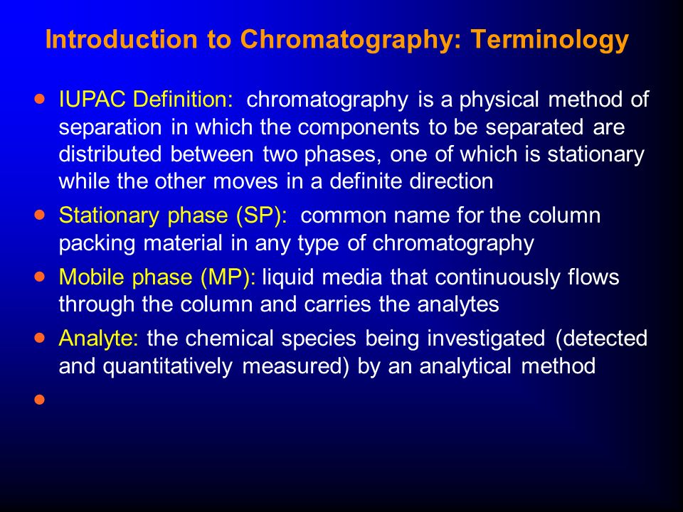 introduction to chromatography Liquid chromatography: an introduction over the past 40 years the practice of chromatography has witnessed a continuing growth in almost every respect: the number of chromatographers, the amount of published work, the variety and complexity of samples being separated, separation speed and convenience, and so on.