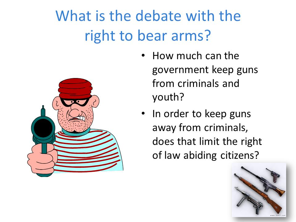 The right to bear arms debate essay