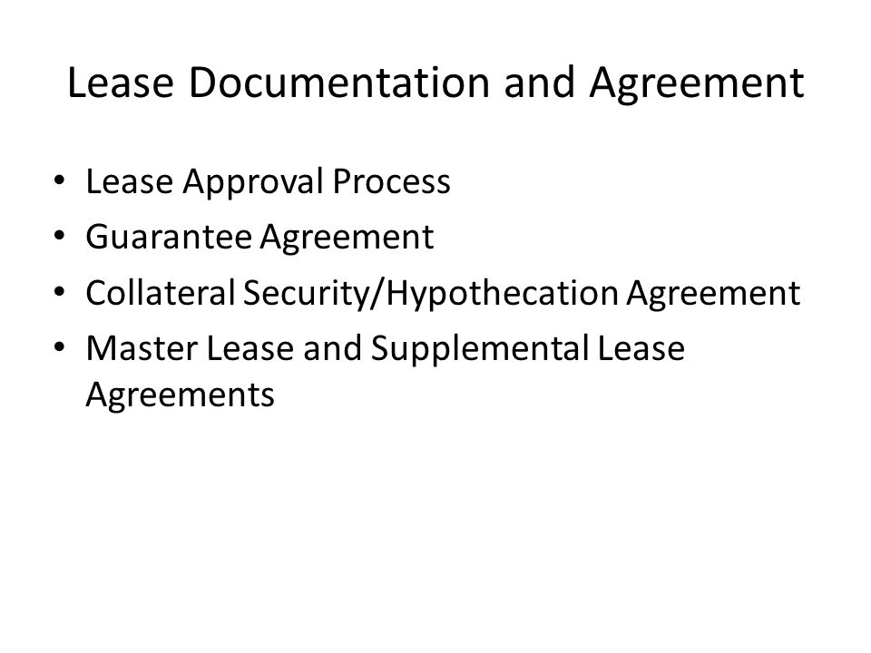 Lease Documentation And Agreement