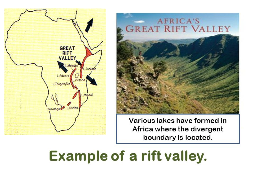 Example of a rift valley.
