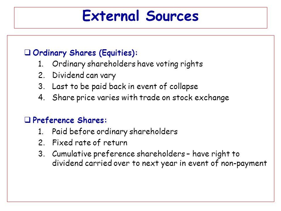 rights of ordinary shareholders In most cases 'ordinary shares' are issued by small companies, which have full  rights to dividends, voting at meetings and a right to the.
