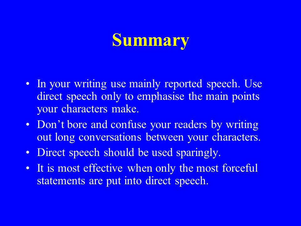 using direct speech in essays In this lesson we shall look at the advantages and disadvantages of direct and indirect speech.