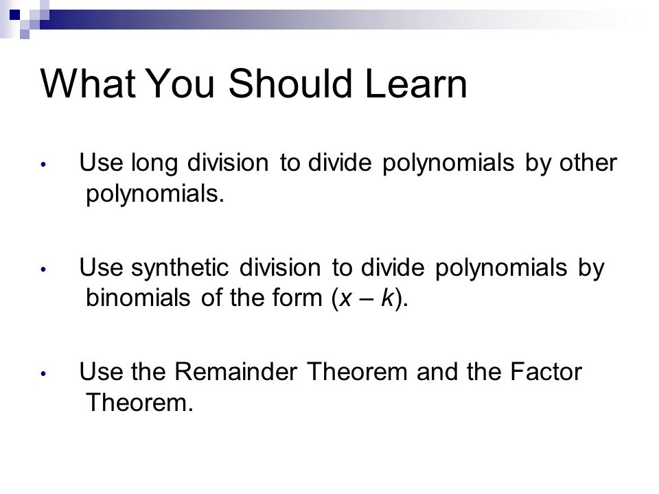 Polynomial long division and synthetic division ppt video online what you should learn use long division to divide polynomials by other polynomials ccuart Images