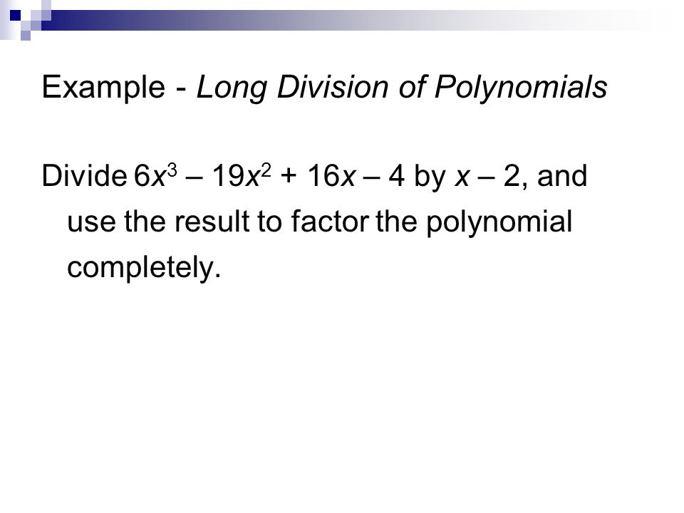 Polynomial long division and synthetic division ppt video online example long division of polynomials ccuart Images