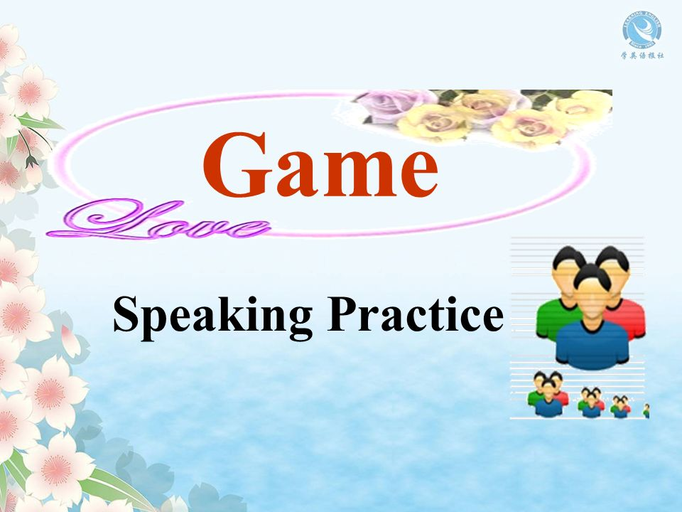 Game Speaking Practice