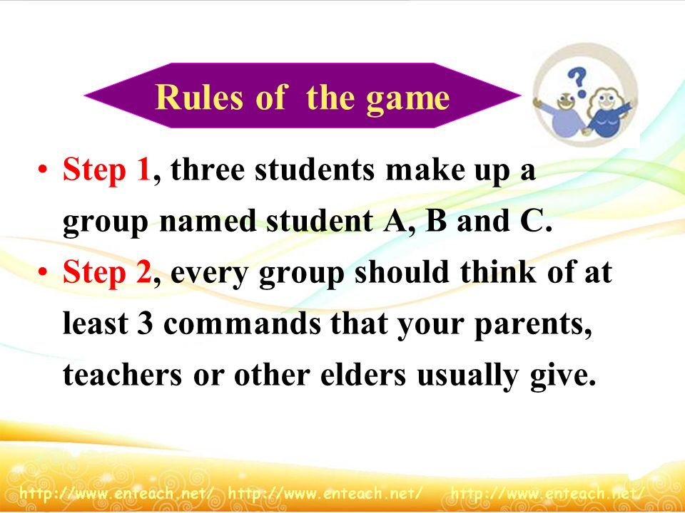 Rules of the game Step 1, three students make up a group named student A, B and C.