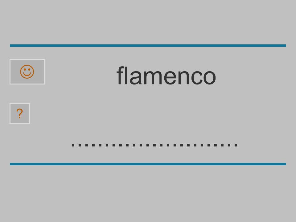  flamenco ......................... c a l m f n e o