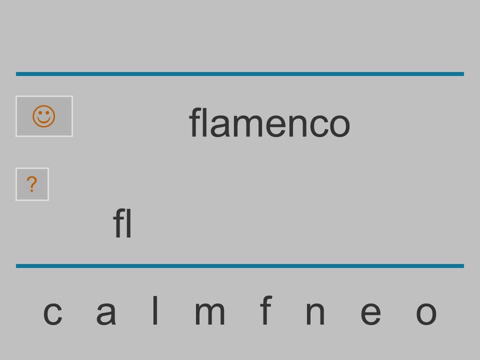  flamenco fl c a l m f n e o