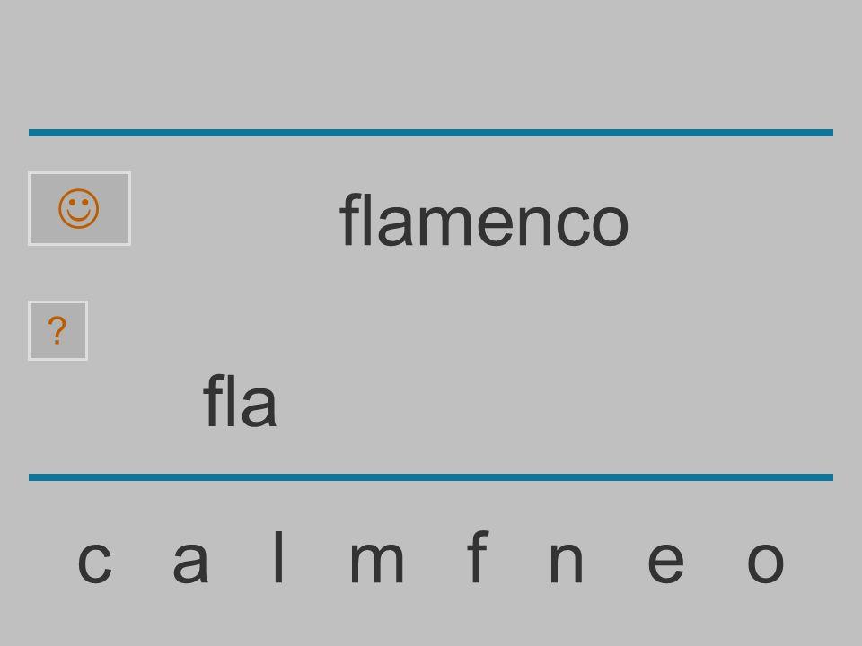  flamenco fla c a l m f n e o