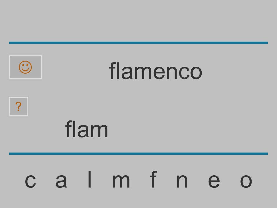 flamenco flam c a l m f n e o