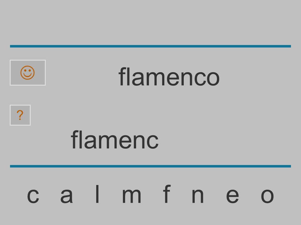  flamenco flamenc c a l m f n e o