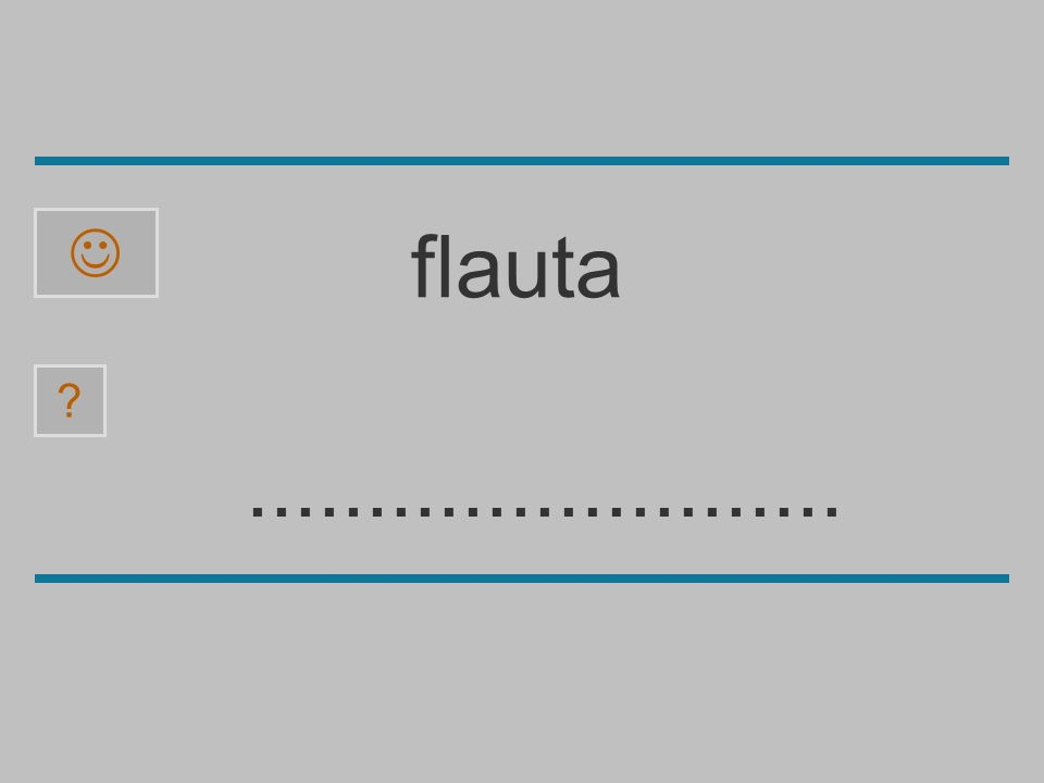  flauta ......................... a l f u b t