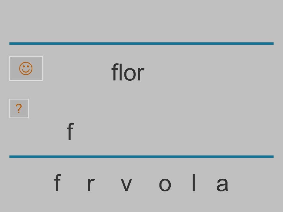  flor f f r v o l a