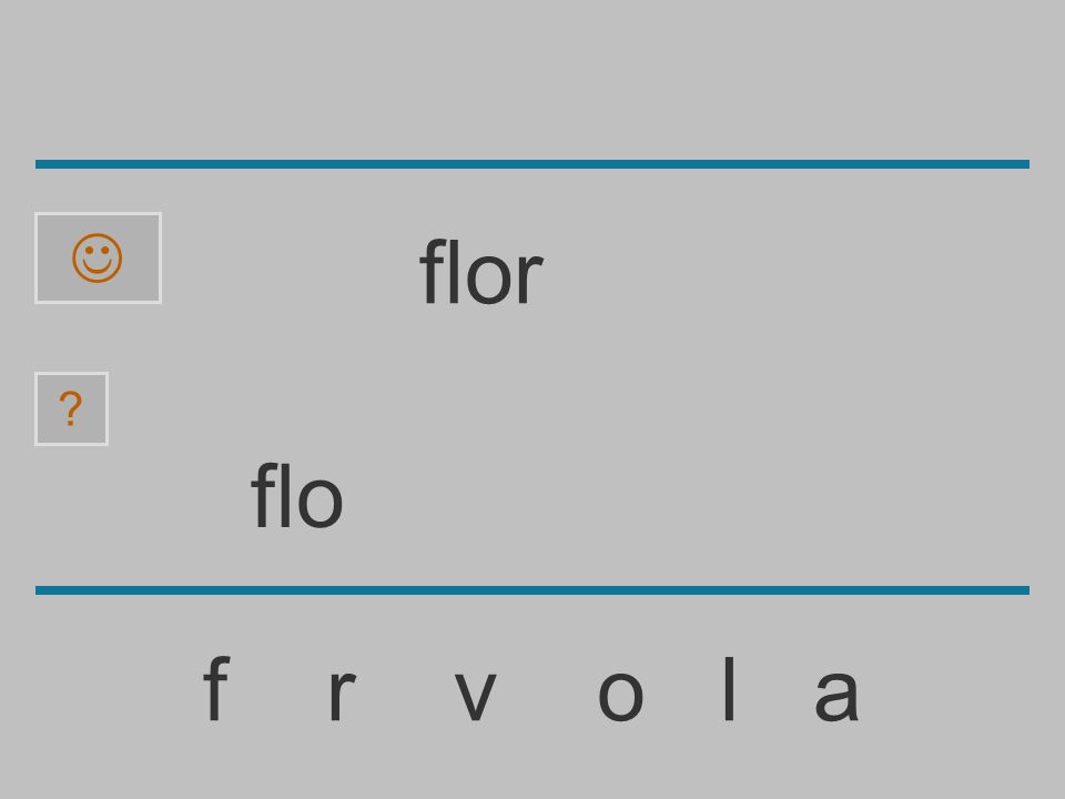  flor flo f r v o l a