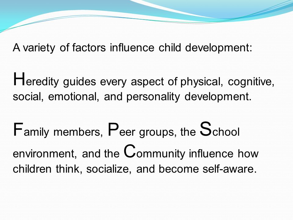 how personal factors influence child s development Discuss two personal factors and two external factors that could influence a child or young person's development q2 discuss two personal factors and two external factors that could influence a child or young person's development.