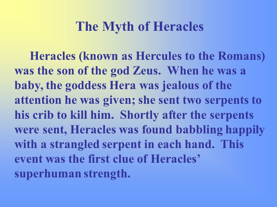 the myth of herakles The mythology study guide contains a biography of edith hamilton, literature essays, quiz questions, major themes, characters, and a full summary and analysis of the major greek myths and.