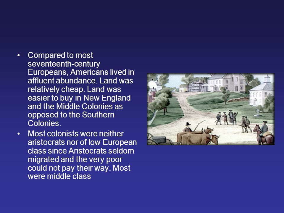 colonial middle class american life While there has always been a reasonable body of knowledge covering the landed gentry and the upper class of the colonial era, there is still comparatively little known of the majority of the middle and lower classes in the south.