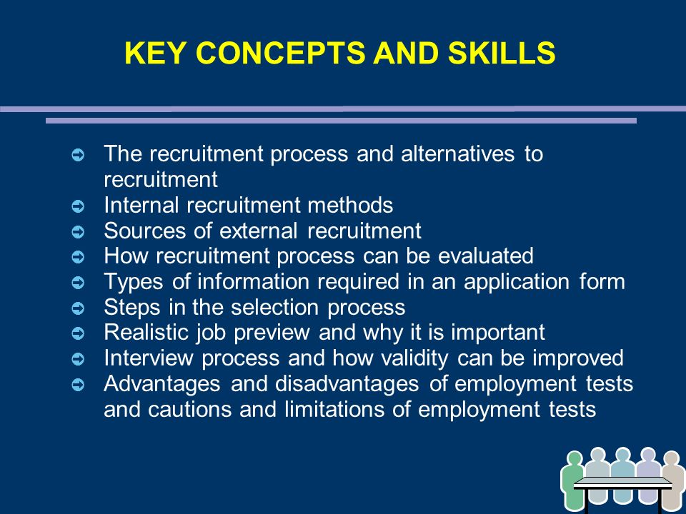 the most critical step for the employee selection process The hiring process, or recruitment process, includes making the decision to hire a new employee, deciding what skills and experience an employee will need to fill it, recruiting for the position, selecting an employee, onboarding, and new employee training.