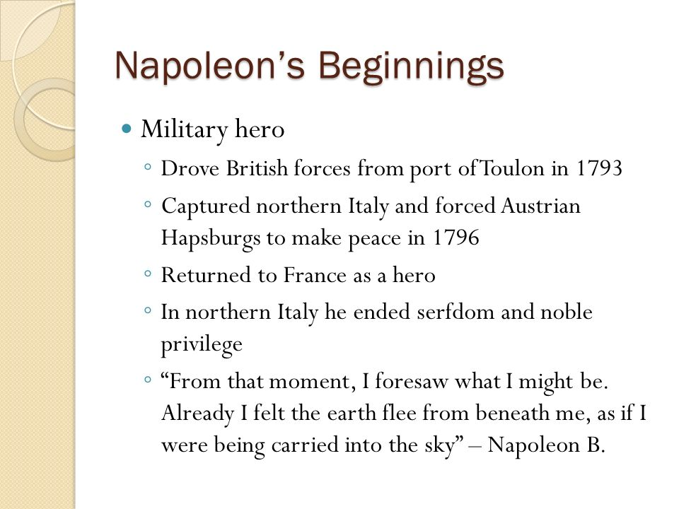 a biography of napoleon bonaparte a hero of france Napoleon bonaparte was considered by most the be the savior parties would control france napoleon instead time he returned home was a hero to most.