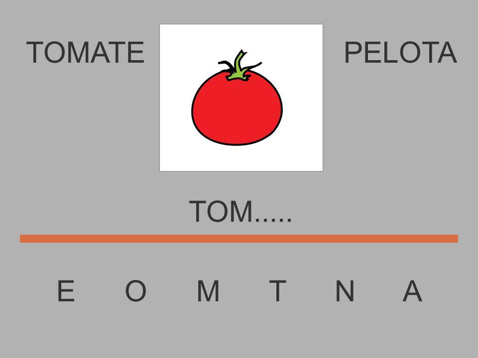 TOMATE PELOTA TOM..... E O M T N A