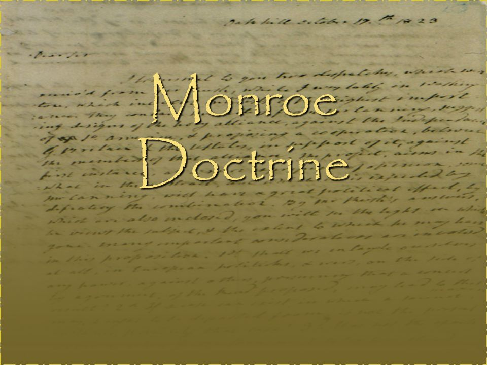 monroe doctrine ppt video online  1 monroe doctrine
