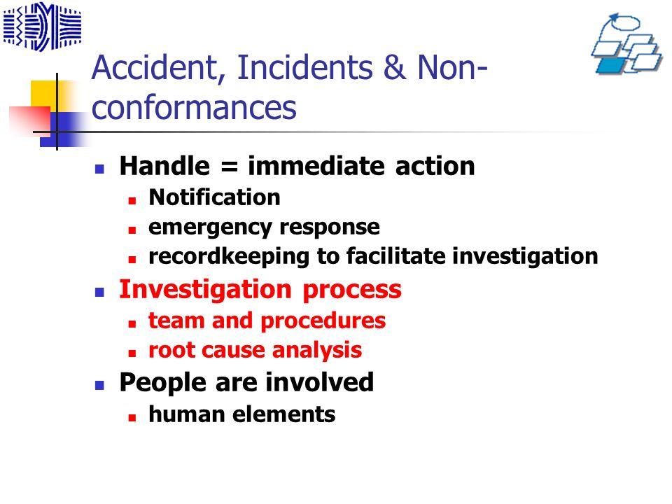 Accident, Incidents & Non-conformances