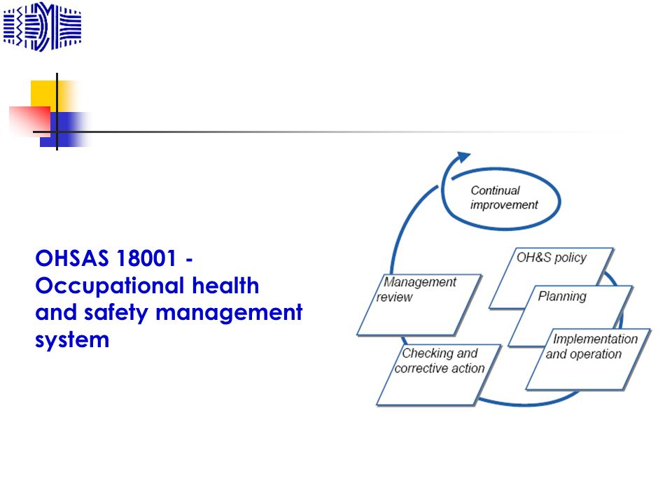 OHSAS 18001 - Occupational health and safety management system