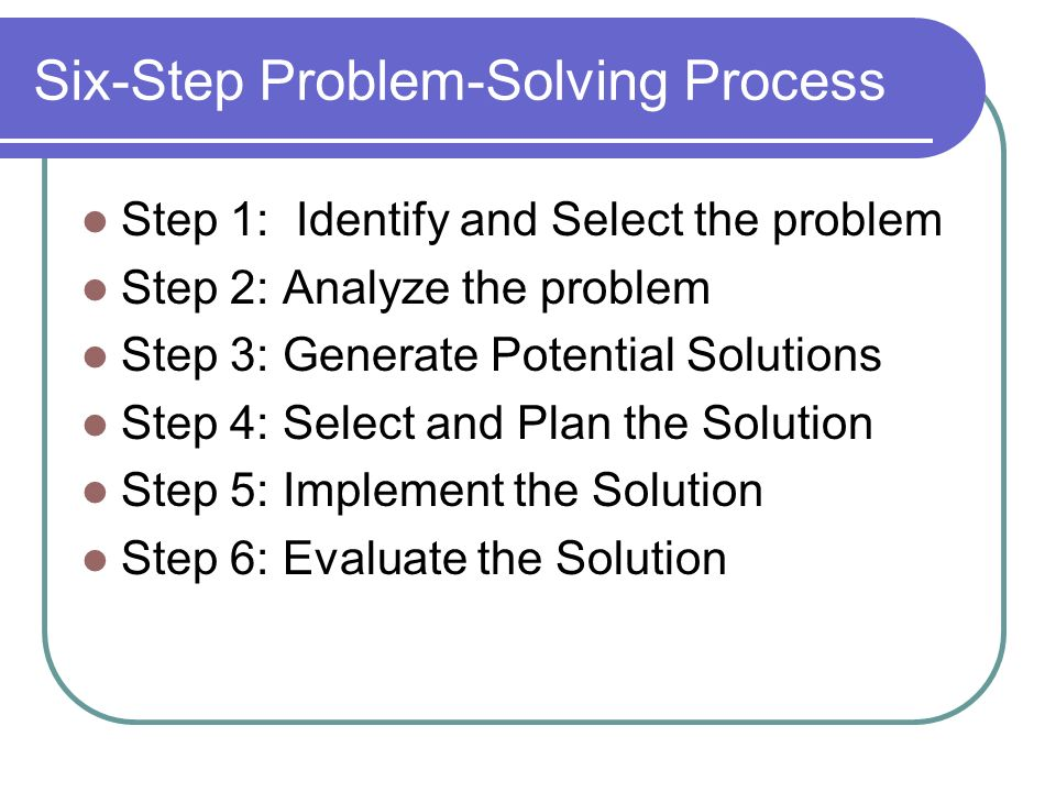 generating solutions the problem solving process In the problem solving process, the final step is to try to b review your results you need to do this step so as to check whether your results are correct and whether they allign with what the problem proposedif you don't review your results, you may make a mistake that will be too late to fix unless you check everything beforehand.