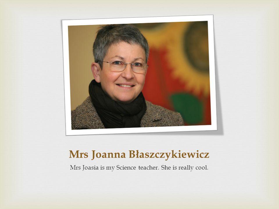 Mrs Joanna Błaszczykiewicz
