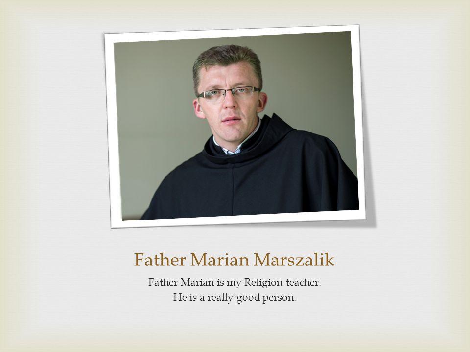 Father Marian Marszalik