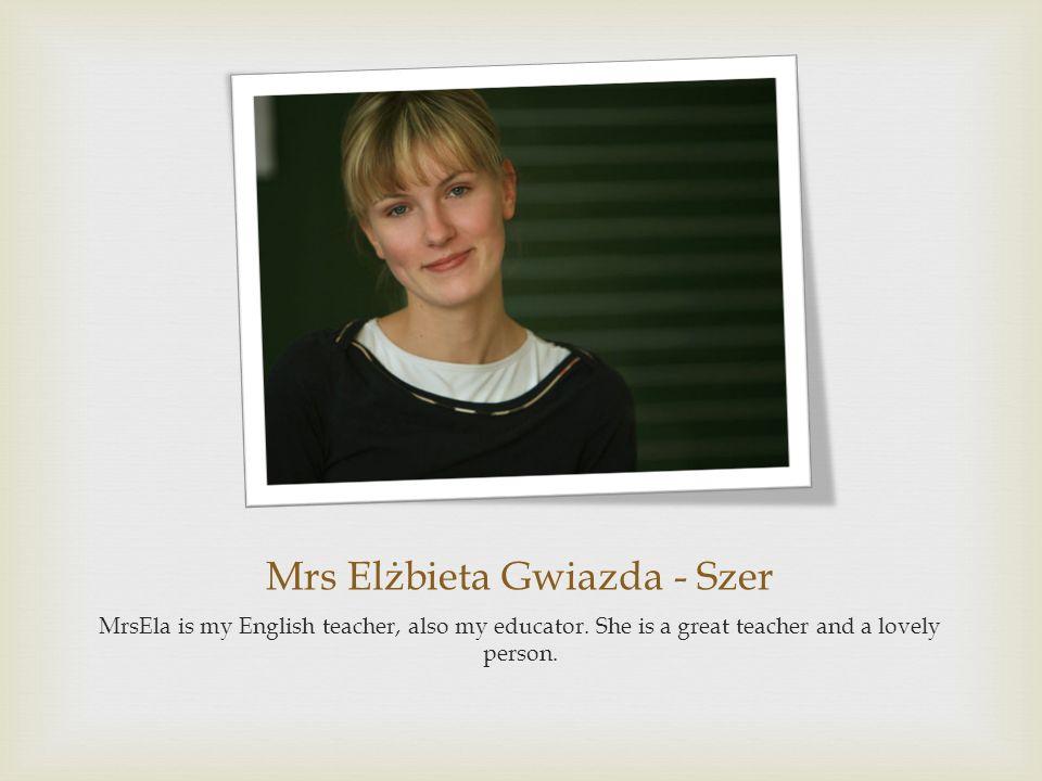 Mrs Elżbieta Gwiazda - Szer