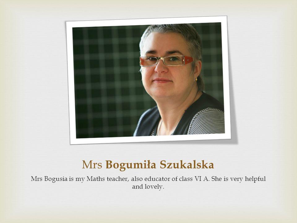 Mrs Bogumiła Szukalska