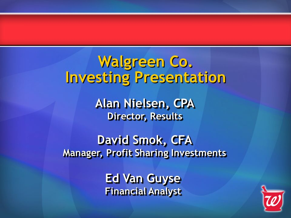 Walgreen Co  Investing Presentation