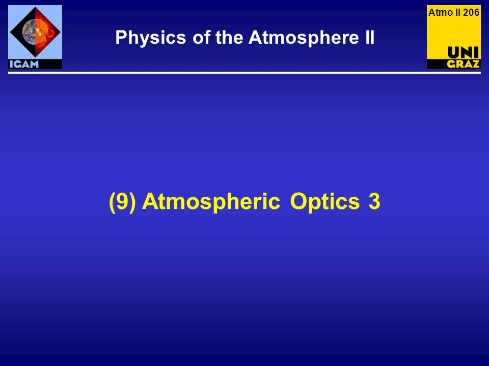 Physics of the Atmosphere II