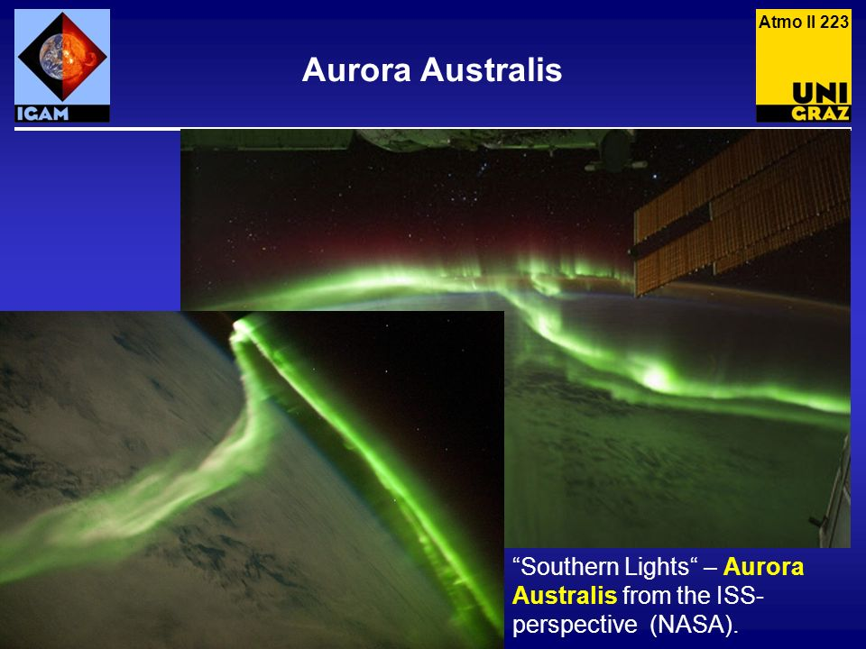 Atmo II 223 Aurora Australis Southern Lights – Aurora Australis from the ISS-perspective (NASA).