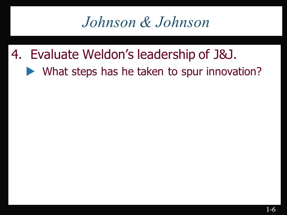 Why is synergy important for johnson johnson and what has ceo weldon done to foster synergy