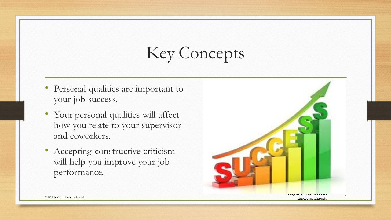Key Concepts Personal qualities are important to your job success.