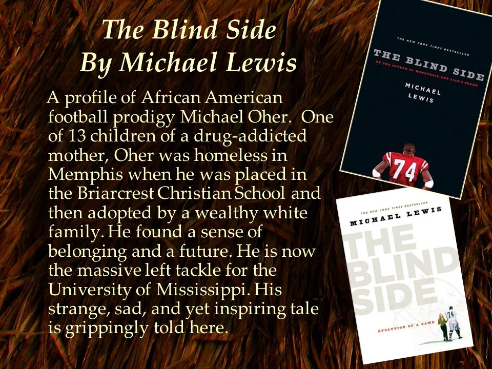 ethics and the blind side Precious: turning points and moral premise at some point i'll need to write up a comparison of the blind side to precious ethics (2) eunice cofie (1).