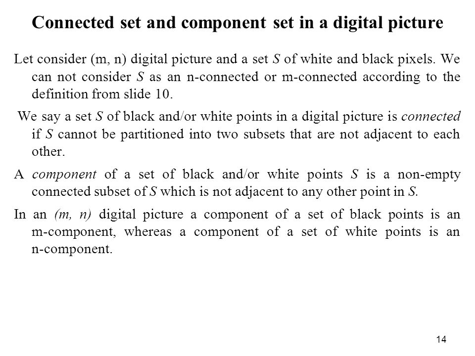 Connected set and component set in a digital picture