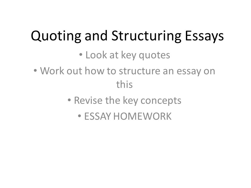 quoting and structuring essays ppt  quoting and structuring essays