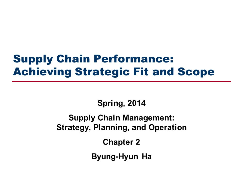 supply chain strategy and strategic fit The strategic supply chain processes that management has to decide upon will cover the breadth of the supply chain these include product development, customers, manufacturing, vendors, and logistics.